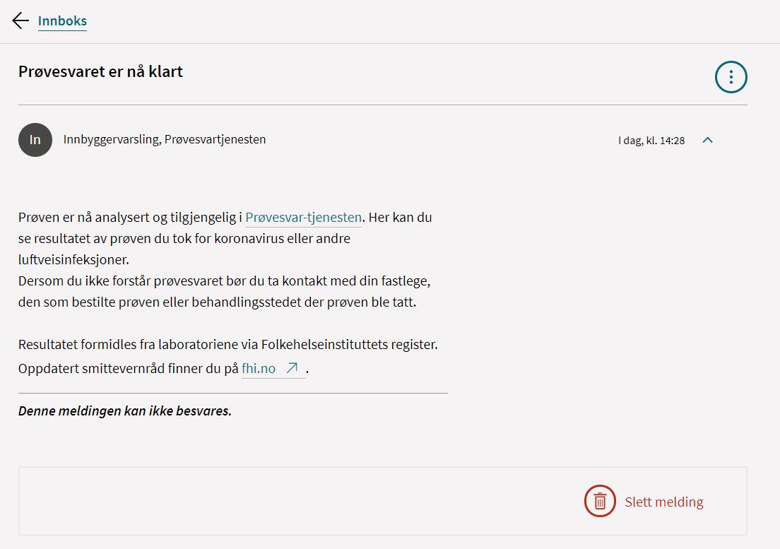 Figur 2: Slik vises melding om at prøvesvaret er klart når du er pålogget som bruker. Du kommer rett til prøvesvar ved å klikke på lenken «Prøvesvar-tjenesten»..