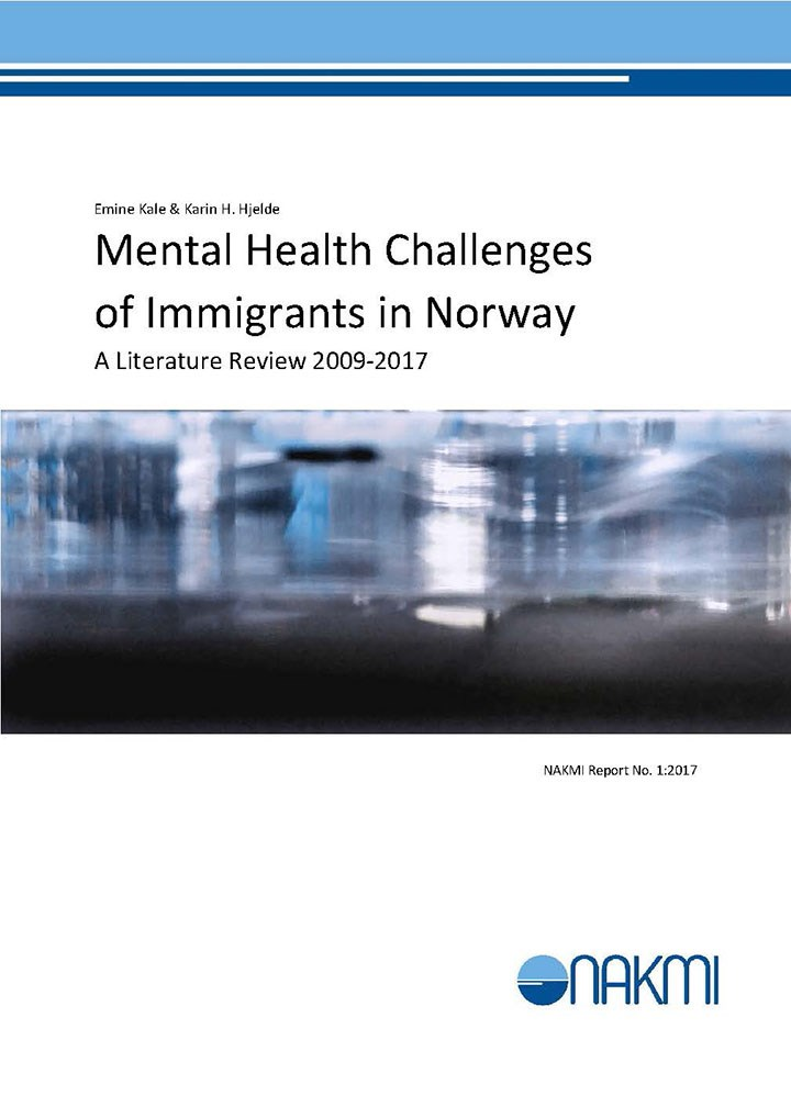 Mental Health Challenges Of Immigrants In Norway A Literature Review 2009 17 Fhi